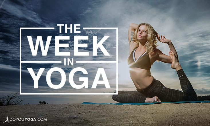 The Week In Yoga #73