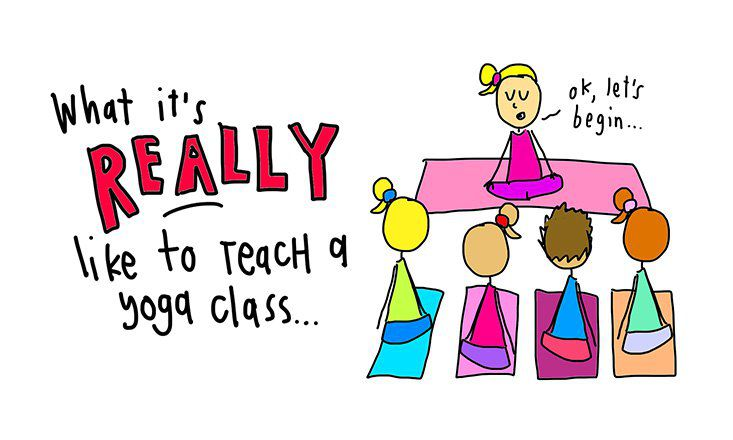 What It's REALLY Like to Teach a Yoga Class (Illustrated)