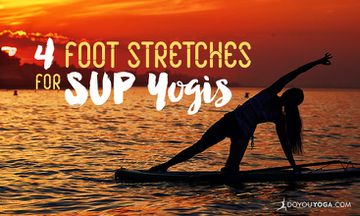 4 Foot Stretches for SUP Yogis