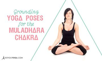 4 Grounding Asanas to Balance the Muladhara Chakra