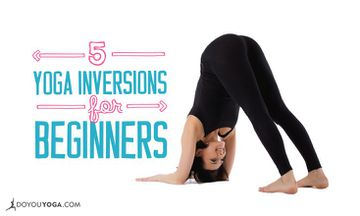 5 Yoga Inversions for Beginners