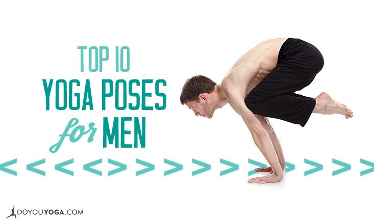 Top 10 Yoga Poses For Men Doyou
