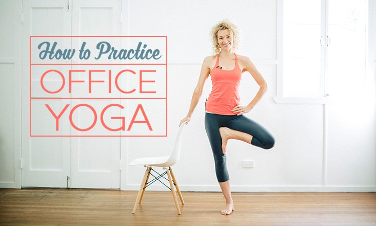 3 Yoga Poses for the Office (with Video)