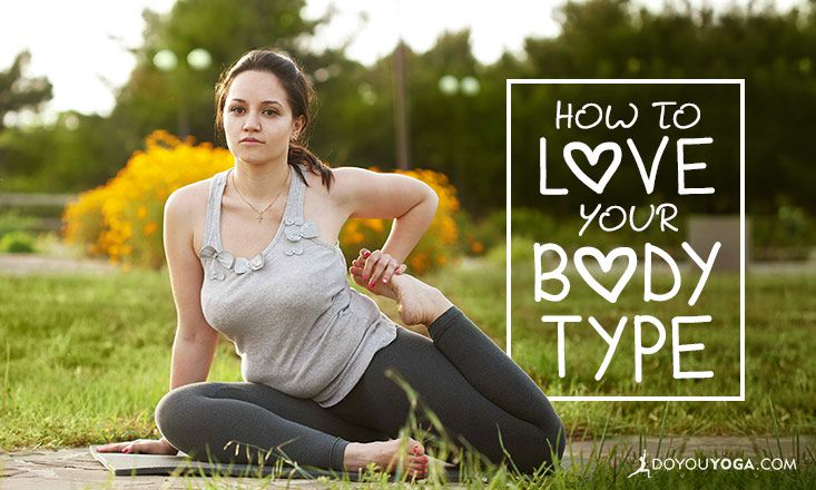 5 Tricks To Fall In Love With Your Body Type Doyou