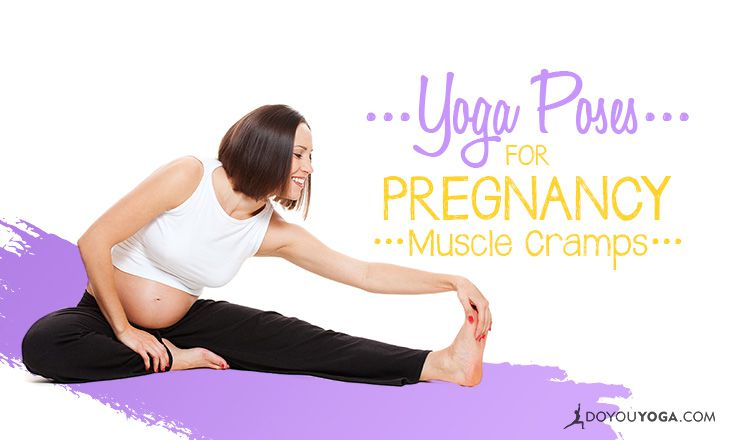 6 Yoga Poses for Muscle Cramps During Pregnancy | DOYOU