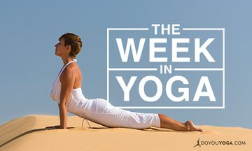 The Week In Yoga #78