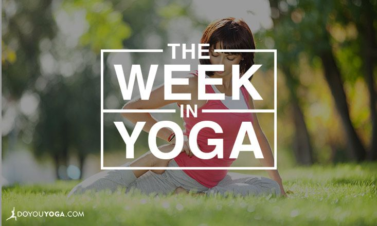 The Week in Yoga #81