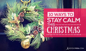 10 Ways to Stay Calm This Christmas