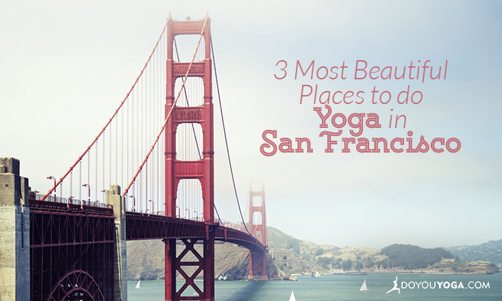 places to do yoga in san francisco