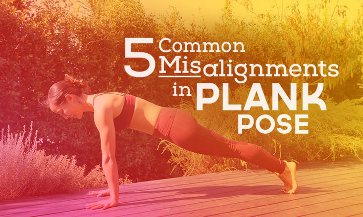 common misalignments in plank pose