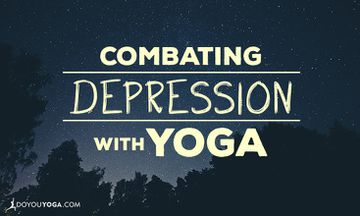 Combating Depression With Yoga