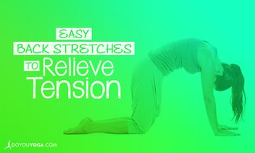 Easy Back Stretches to Relieve Tension