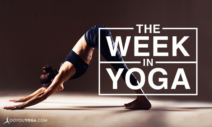 The Week in Yoga #82