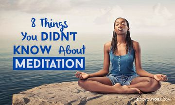 8 Things You Didn't Know About Meditation