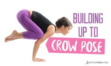 Building Up To Crow Pose