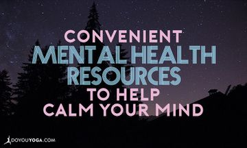 Convenient Mental Health Resources to Help Calm Your Mind