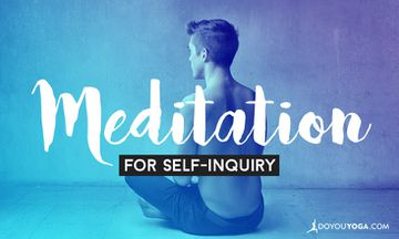 Meditation for Self-Inquiry