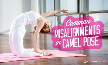 Common Misalignments in Camel Pose (and How To Fix Them)
