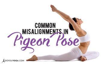 5 Common Misalignments in Pigeon Pose (and How to Fix Them)