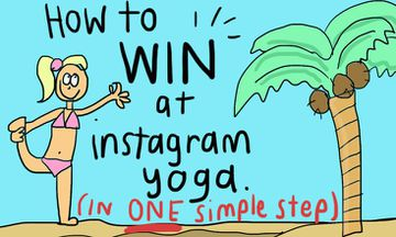 How to Win at Instagram Yoga in One Simple Step (Illustrated)