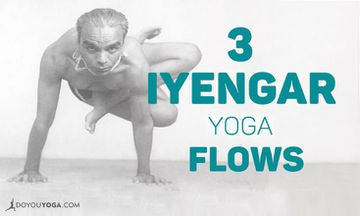 3 Iyengar Yoga Flows and How to Do Them
