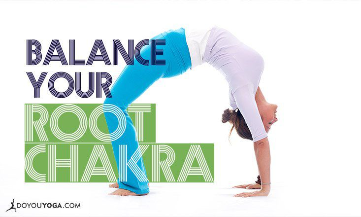 11 Yoga Poses To Balance Your Root Chakra Doyou