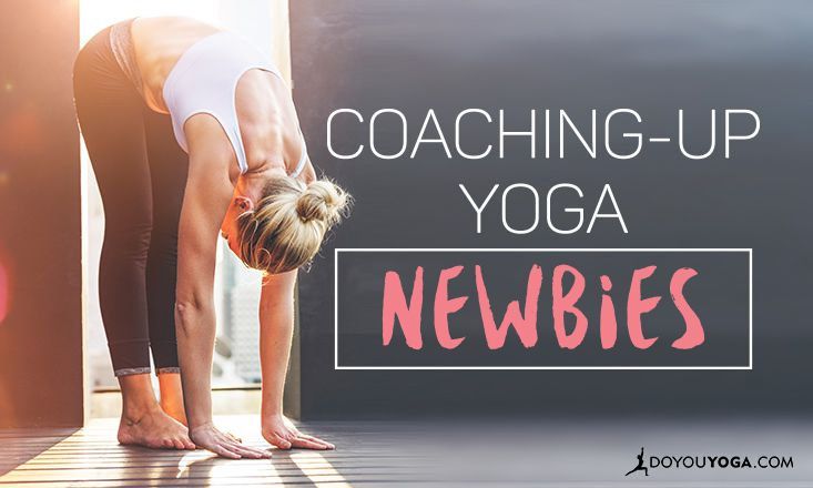 5 Tips (and One Requirement) for Coaching Yoga Newbies