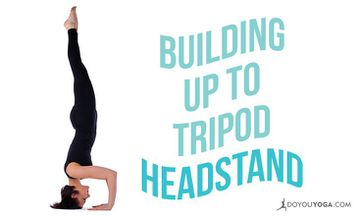 How to Build Up to Tripod Headstand