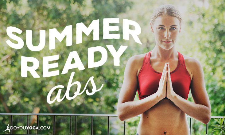 Yoga Sequence For Summer Ready Abs