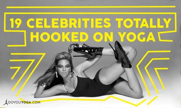 19 Celebrities Who Are Totally Hooked on Yoga