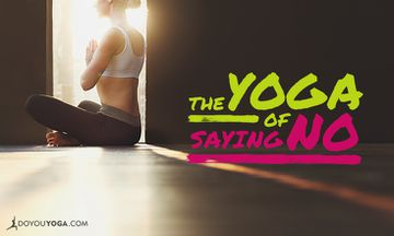 The Yoga of Saying NO