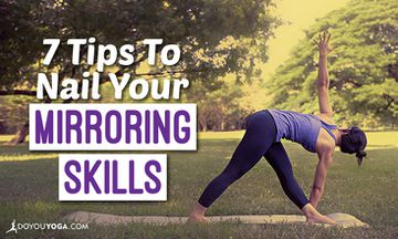 7 Tips From Yoga Teachers to Nail Your Mirroring Skills
