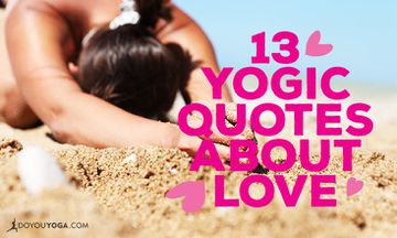 13 Yogic Quotes About Love