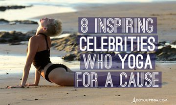 8 Inspiring Celebrities Who Yoga For a Cause