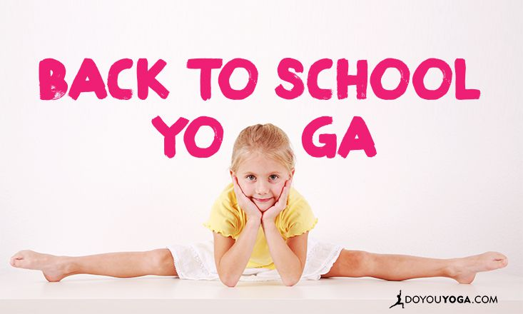 Back-to-School Yoga Helps Kids Manage Stress, Anxiety