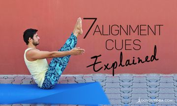 7 Yoga Alignment Cues Explained