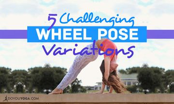 5 Challenging Variations of Wheel Pose