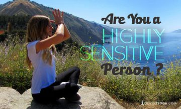 7 Signs You're a Highly Sensitive Person