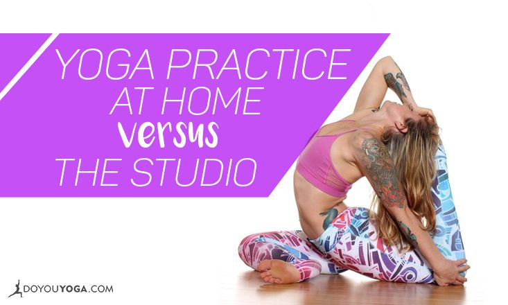 Why Do More People Prefer to Practice Yoga at Home Versus the Studio?