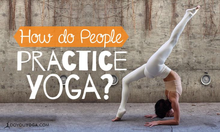5 Surprising Facts About How People Practice Yoga