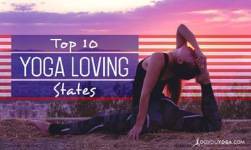 The Top 10 Yoga-Loving States in the U.S.